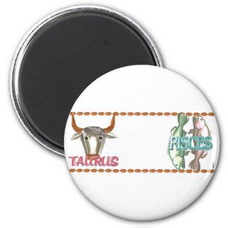 Valxart's friendship between Taurus  Pisces signs 2 Inch Round Magnet
