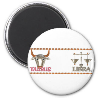 ValxArt's Taurus Libra zodiac friendship design Magnet