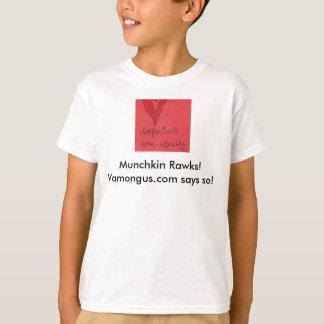 Vamongus4, Munchkin Rawks!  Vamongus.com says so! T-Shirt