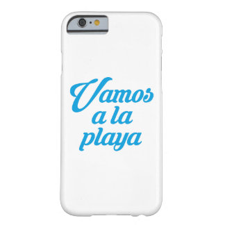 VAMOS A LA PLAYA BARELY THERE iPhone 6 CASE