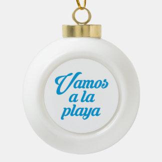 VAMOS A LA PLAYA CERAMIC BALL CHRISTMAS ORNAMENT