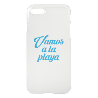 VAMOS A LA PLAYA iPhone 7 CASE