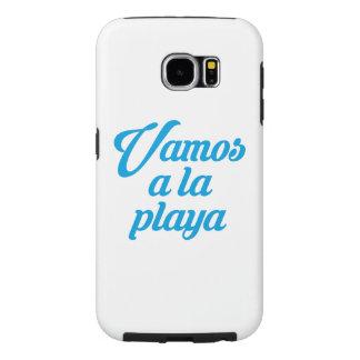 VAMOS A LA PLAYA SAMSUNG GALAXY S6 CASE