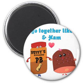 Vamos juntos como el PJ y el jamón Imán Redondo 5 Cm
