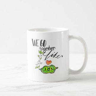 Vamos juntos como los guisantes en una vaina taza de café