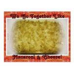 Vamos juntos como los macarrones y el queso tarjetas postales