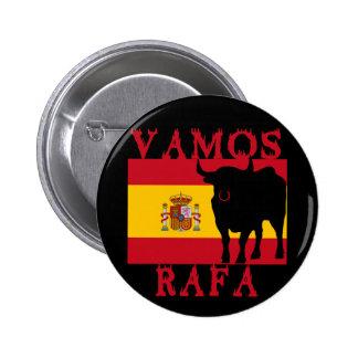 Vamos Rafa con la bandera de España Pin Redondo De 2 Pulgadas