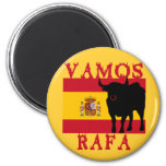 Vamos Rafa With Flag of Spain 2 Inch Round Magnet