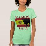 Vamos Rafa With Flag of Spain T Shirts