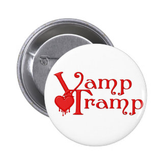 Vamp Tramp Fair Hero Series Pinback Button