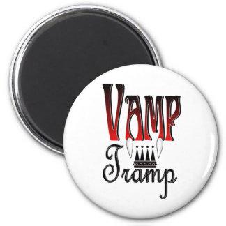 Vamp Tramp Groupie Refrigerator Magnet