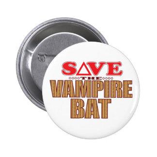 Vampire Bat Save Pinback Button