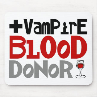 Vampire Blood Donor Mousepads