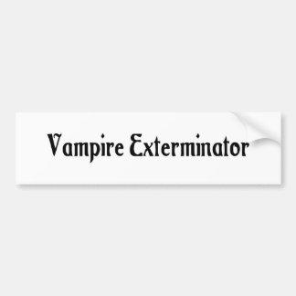 Vampire Exterminator Bumper Sticker