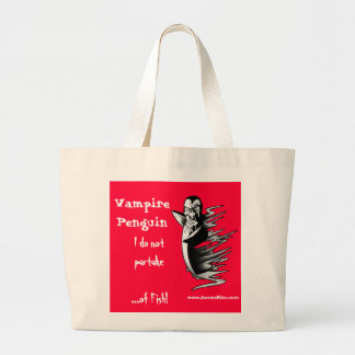 Vampire Penguin: I do not partake...of Fish! Large Tote Bag