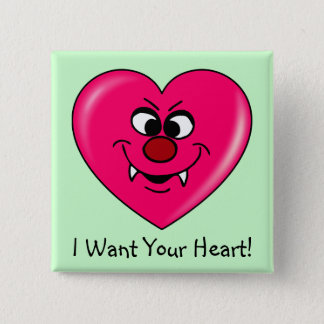 Vampire Valentine: Give your heart to me Button