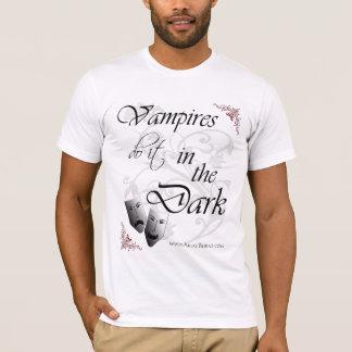 Vampires Do It in the Dark T-Shirt