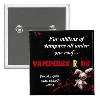 vampires r us badge 2 inch square button