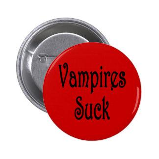 VampiresSuck-2 Pin