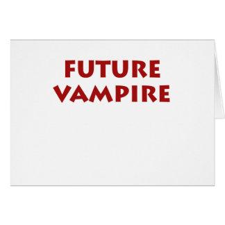 Vampiro futuro tarjeta de felicitación