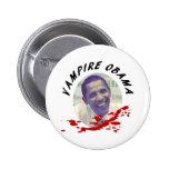Vampiro Obama con la salpicadura de la sangre Pin