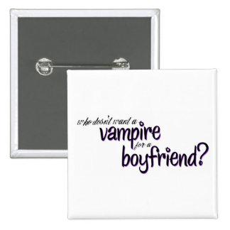 Vampiro para un novio pin cuadrada 5 cm