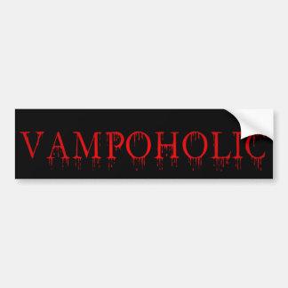 vampoholic bumper sticker car bumper sticker