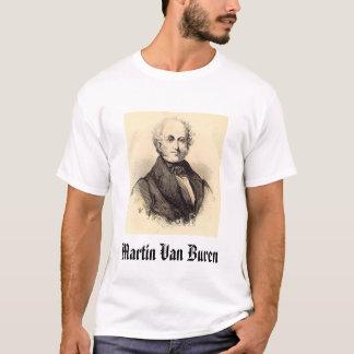 Van Buren, Martin Van Buren T-Shirt