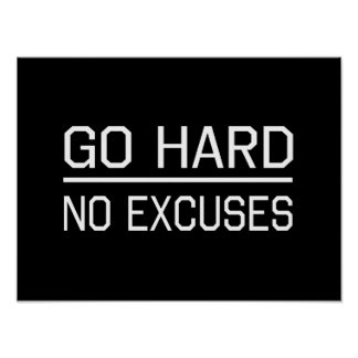 Van difícilmente ningunas excusas póster