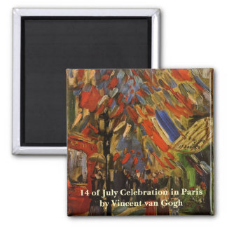 Van Gogh; 14th of July Celebration in Paris 2 Inch Square Magnet