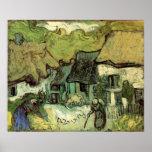 Van Gogh; Cabañas cubiertas con paja Jorgus, casas Posters