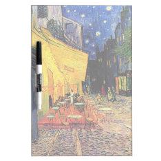 Van Gogh Cafe Terrace On Place Du Forum, Fine Art Dry Erase Board at Zazzle