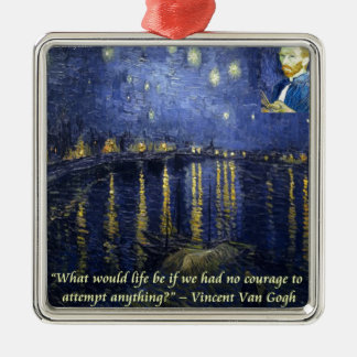 Van Gogh Courage Quote Ornament