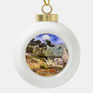Van Gogh: Farmers Cottage in Cordeville Ceramic Ball Christmas Ornament