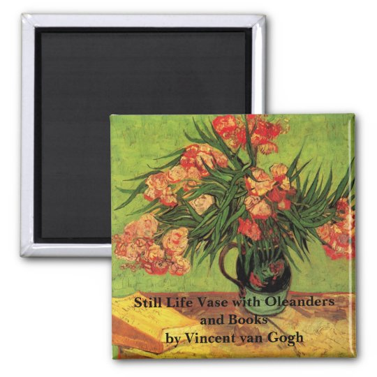 Van Gogh Fine Art, Vase with Oleanders and Books 2 Inch Square Magnet