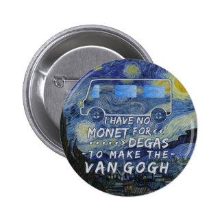 Van Gogh Monet desgasifica noche estrellada del Pin Redondo De 2 Pulgadas