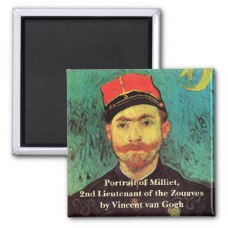 Van Gogh; Portrait of Milliet, Lieutenant Soldier Magnet