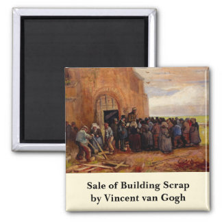 Van Gogh, Sale of Building Scrap, Vintage Fine Art Magnet