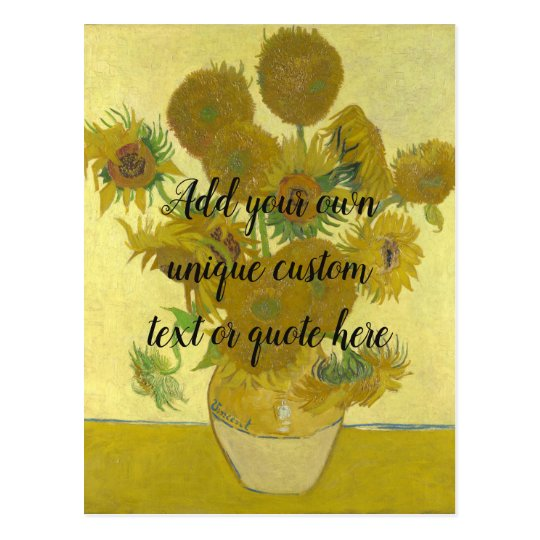 Van Gogh Sunflowers Add Your Custom Text / Quote Postcard