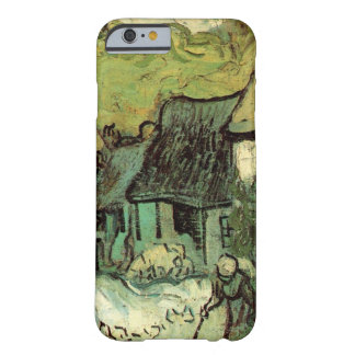 Van Gogh Thatched Cottage Jorgus, Vintage Fine Art Barely There iPhone 6 Case