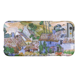 Van Gogh; Thatched Cottages by a Hill Barely There iPhone 6 Case