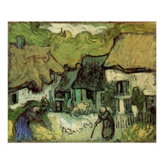 Van Gogh; Thatched Cottages Jorgus, Vintage Houses Poster