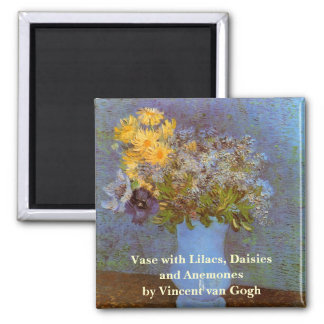 Van Gogh Vase with Lilacs, Daisies and Anemones 2 Inch Square Magnet