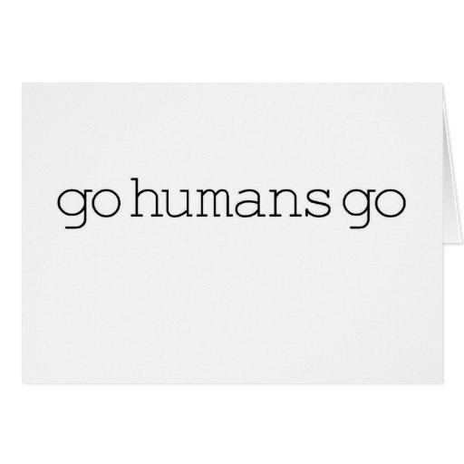 Van los seres humanos van (simple) tarjeta de felicitación