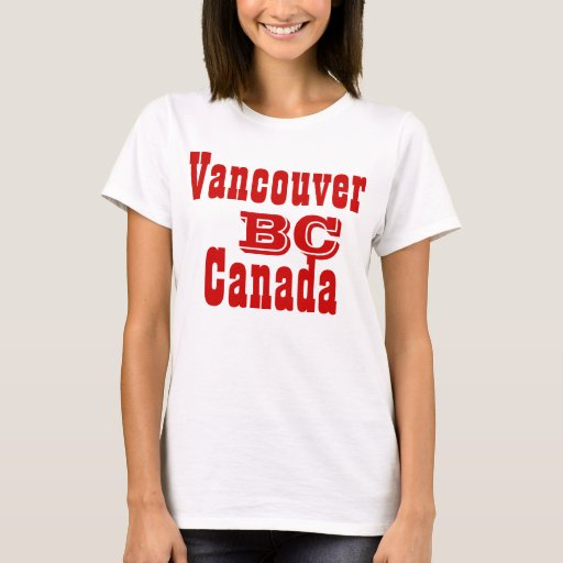 Vancouver british columbia canada t shirt zazzle for Vancouver t shirt printing
