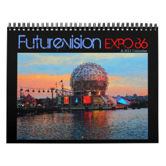 Vancouver Expo '86 2011 Limited Edition Calendar