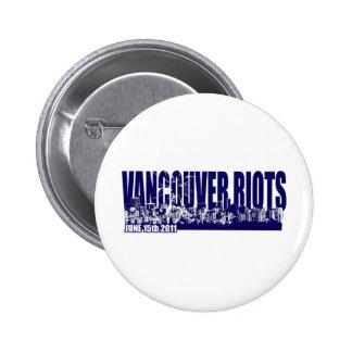 Vancouver Riots 2011 Pinback Buttons