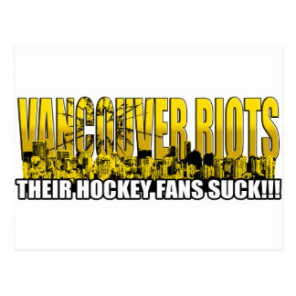 Vancouver Riots 2011 - Their Hockey Fans Suck!!! Postcard