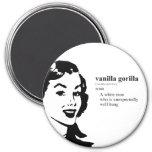 VANILLA GORILLA 3 INCH ROUND MAGNET