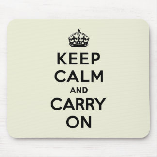 Vanilla Keep Calm and Carry On Mouse Pad
